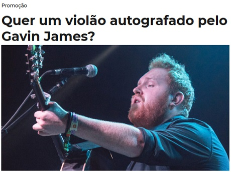 Promoção Quer um violão autografado pelo Gavin James?