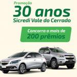 Promoção 30 Anos Sicredi Vale do Cerrado