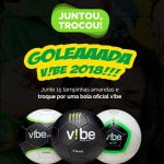 Promoção Goleada ViBe