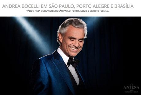 PromoçãoAntena 1 Andrea Bocelli Em São Paulo, Porto Alegre e Brasília