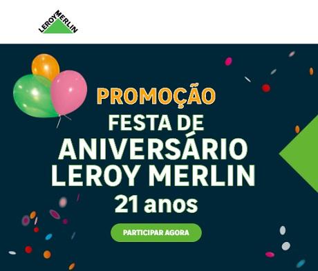 Promoção Aniversário 21 Anos Leroy Merlin