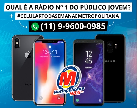 Promoção Celular Toda Semana Metropolitana FM