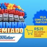 Promoção Aniversário Caminhão Premiado Condor