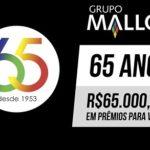 Promoção Grupo Mallon 65 Anos