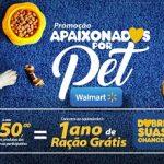 Promoção Walmart Apaixonados Por Pet