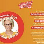 Promoção Encontro com Ana Maria Braga