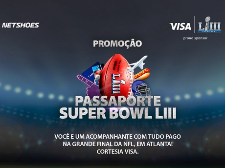 Promoção Netshoes e Visa Passaporte Superbowl LIII