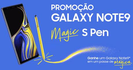 Promoção Samsung Note9 Magic S Pen