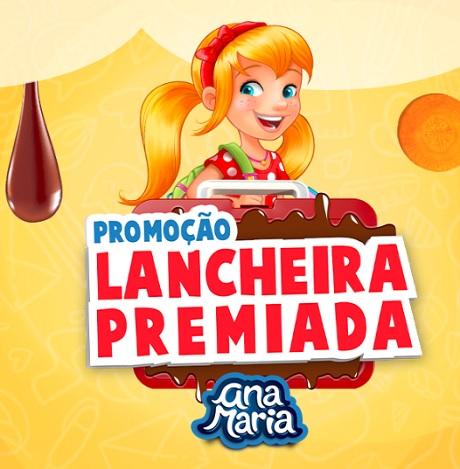 Promoção Ana Maria Lancheira Premiada