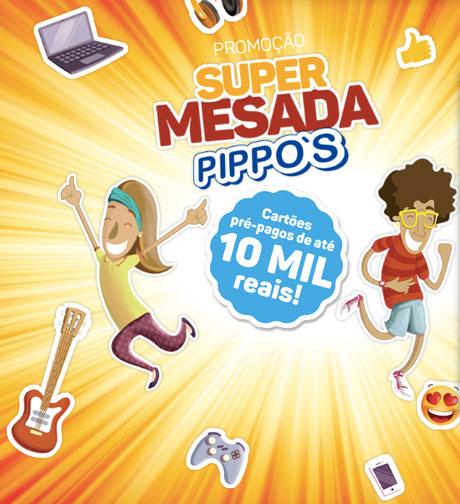 Promoção Supermesada Pippo's