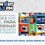 Promoção Dumont FM Quarto dos Sonhos Quatro Prêmios de Uma Vez