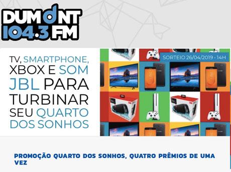 PromoçãoDumont FM Quarto dos Sonhos Quatro Prêmios de Uma Vez