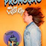 Promoção Mês do Vitor Kley