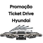 Promoção Hyundai Ticket Drive
