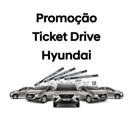 PromoçãoHyundai Ticket Drive
