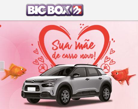 Promoção Big Box Sua Mãe de Carro Novo