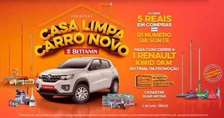 Promoção Bettanin Casa Limpa Carro Novo