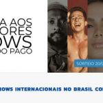 Promoção Os Melhores Shows Internacionais No Brasil
