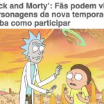 Promoção Rick and Morty
