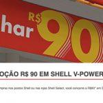 Promoção R$ 90 Em Shell V-Power na Hora