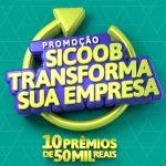 Promoção Sicoob Transforma Sua Empresa
