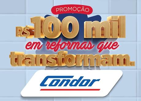 Promoção Condor 100 Mil em Reformas que Transformam