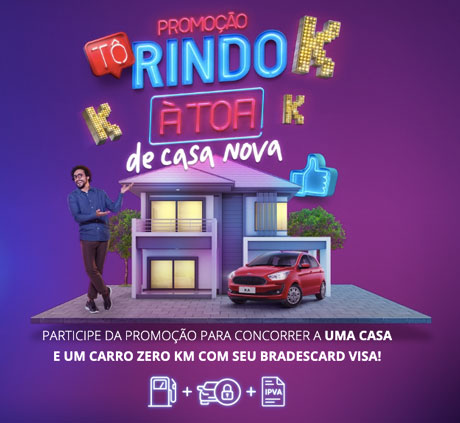 Promoção Visa e Bradescard Tô Rindo à Toa de Casa Nova