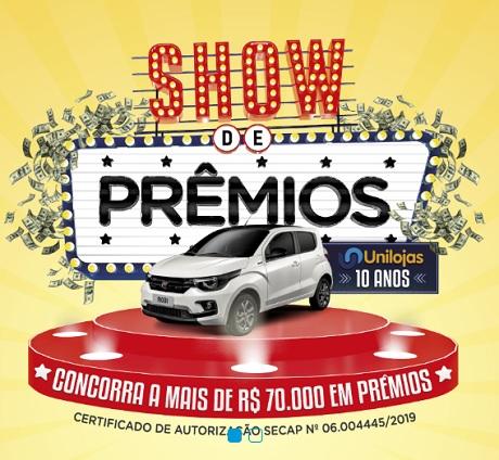 Promoção Show de Prêmios 10 Anos Unilojas