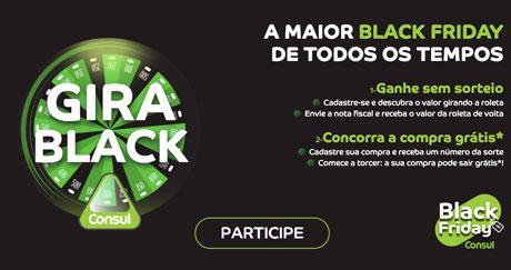 Promoção Gira Black Consul