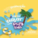 Promoção Partiu Viajar Com Grupy Kids