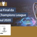 Promoção Você na Final da UEFA Champions League Istambul